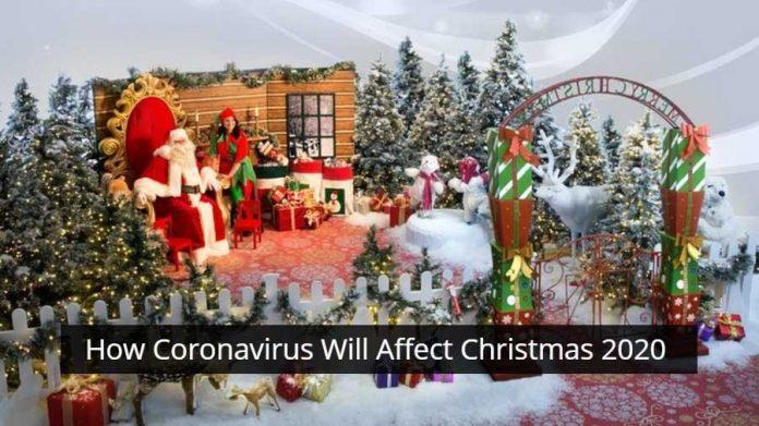 How Coronavirus Will Affect Christmas 2020