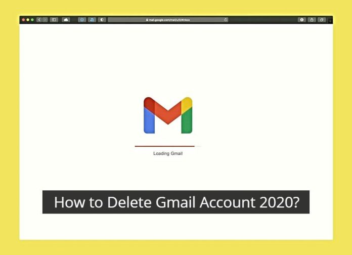 How to Delete Gmail Account 2020