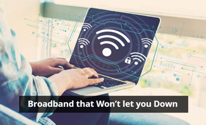 How to Buy Broadband that Won't let you Down
