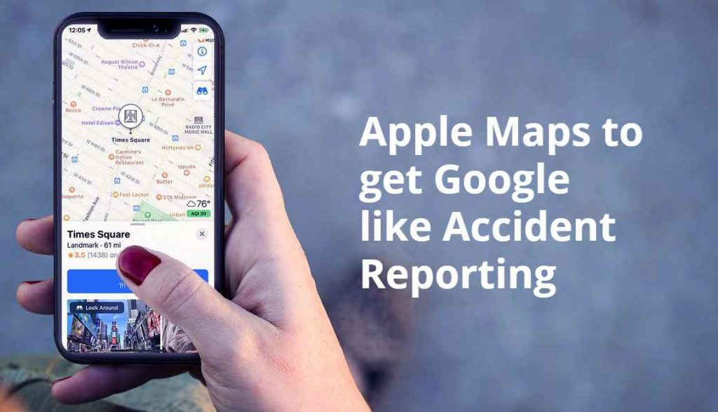 Accident Reporting in Apple Maps