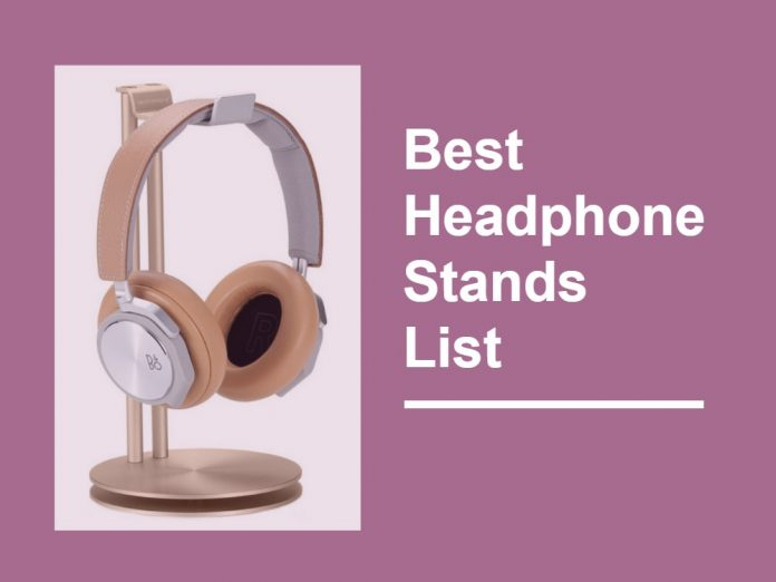 Best Headphone Stands 2021