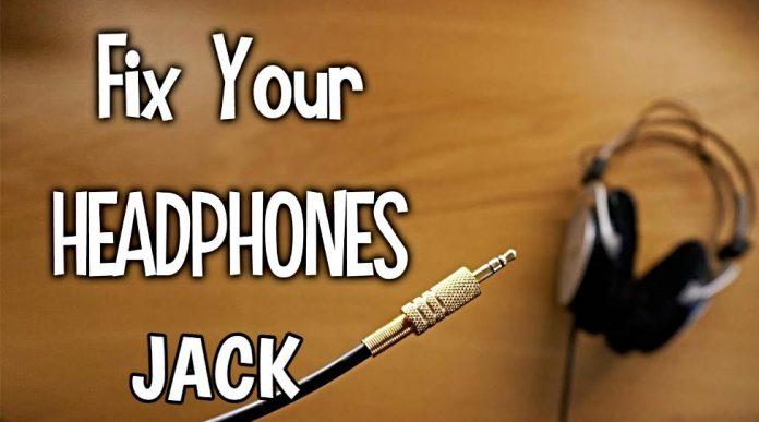How to Fix Headphone Jack