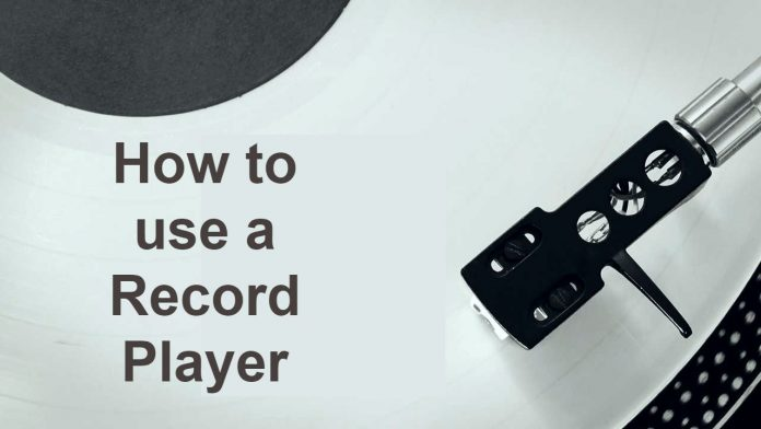 how to use a record player