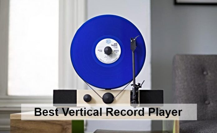 Best Vertical Record Player