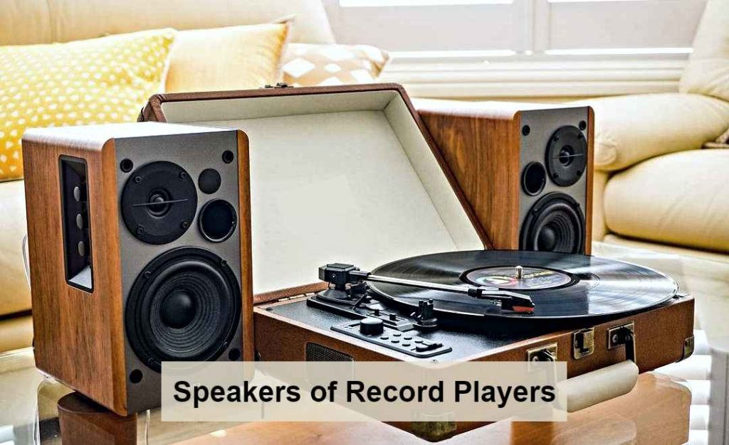 Speakers of record player