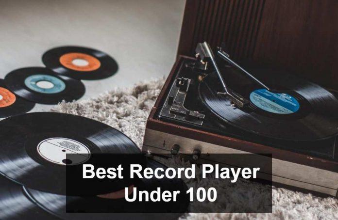 Best Record player Under 100