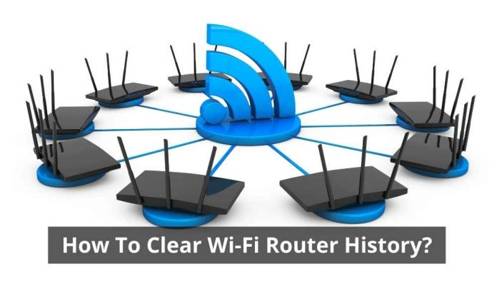 How To Clear Wi-Fi Router History